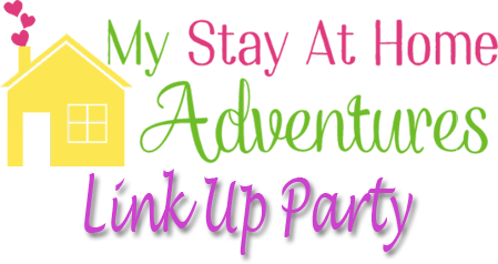 My Stay at Home Adventures Link  Up party