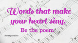 Words that make your heart sing from Practicingnormal.com