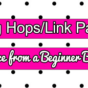 Blog Hops/Link Parties Advice from a Beginner Blogger